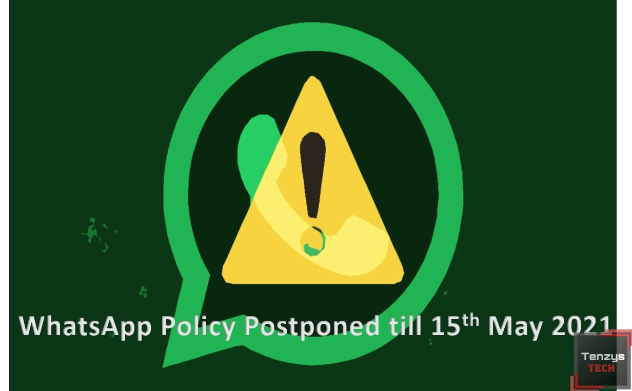 WhatsApp Policy Postponed